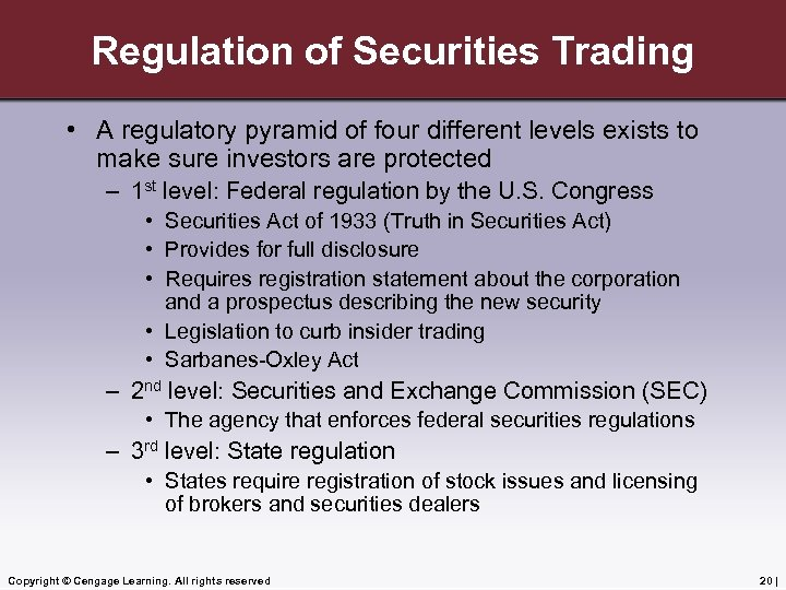 Regulation of Securities Trading • A regulatory pyramid of four different levels exists to