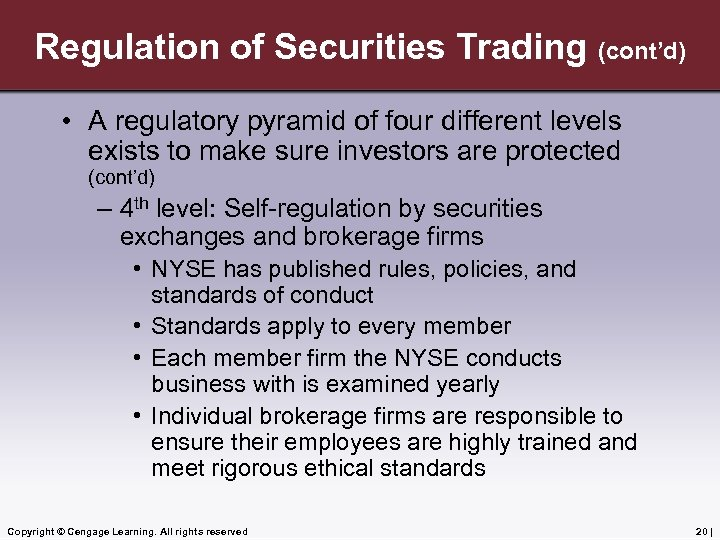 Regulation of Securities Trading (cont'd) • A regulatory pyramid of four different levels exists