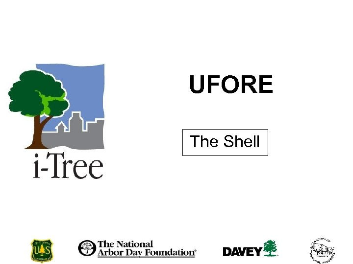 UFORE The Shell