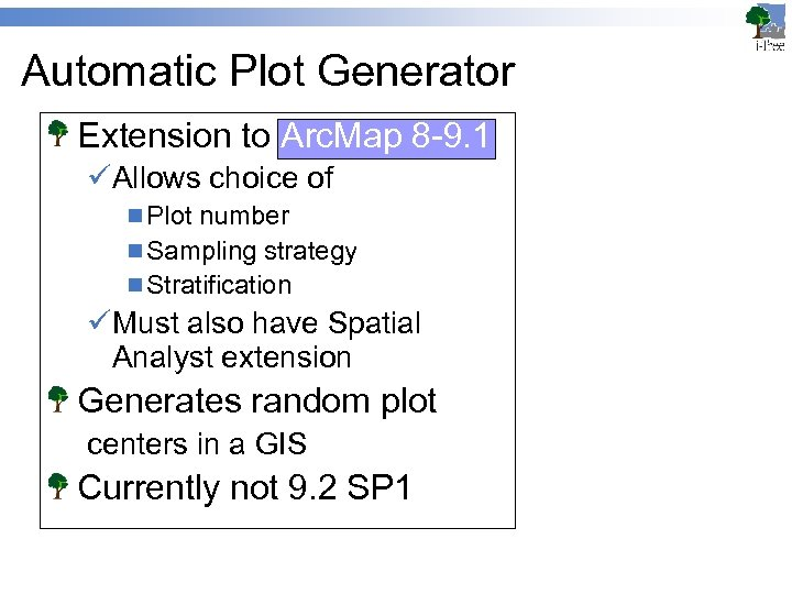Automatic Plot Generator Extension to Arc. Map 8 -9. 1 üAllows choice of n
