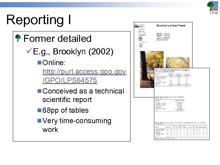 Reporting I Former detailed üE. g. , Brooklyn (2002) n Online: http: //purl. access.