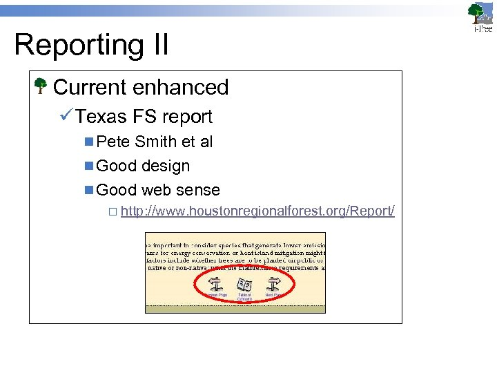 Reporting II Current enhanced üTexas FS report n Pete Smith et al n Good