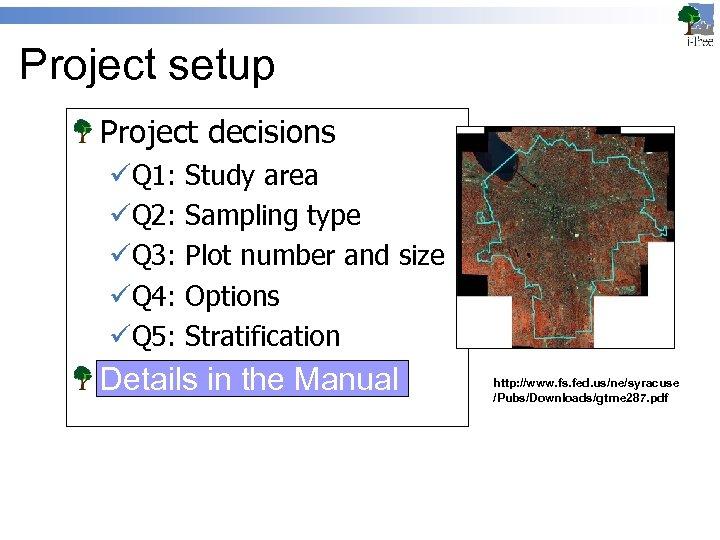 Project setup Project decisions üQ 1: üQ 2: üQ 3: üQ 4: üQ 5: