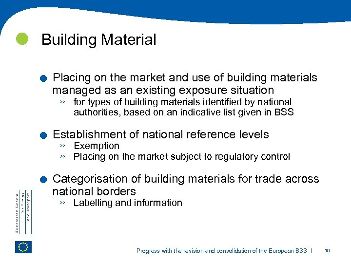 Building Material . . . Placing on the market and use of building