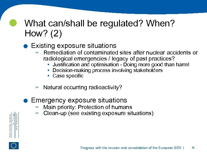 What can/shall be regulated? When? How? (2) . . Existing exposure situations »