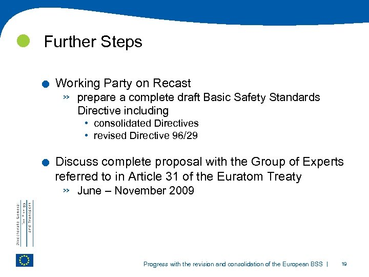 Further Steps . Working Party on Recast » prepare a complete draft Basic