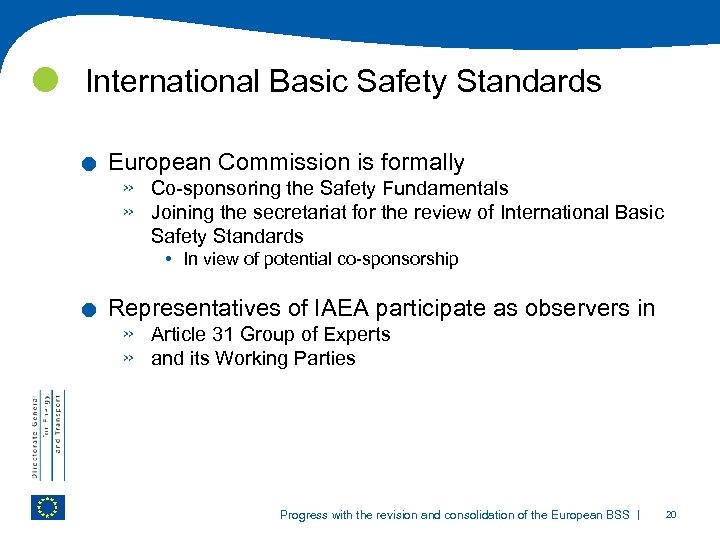 International Basic Safety Standards . . European Commission is formally » » Co-sponsoring