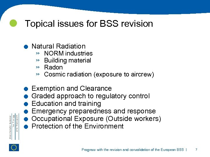 Topical issues for BSS revision . . . . Natural Radiation » »