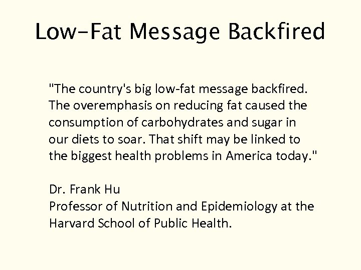 Low-Fat Message Backfired