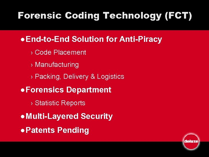 Forensic Coding Technology (FCT) l End-to-End Solution for Anti-Piracy › Code Placement › Manufacturing