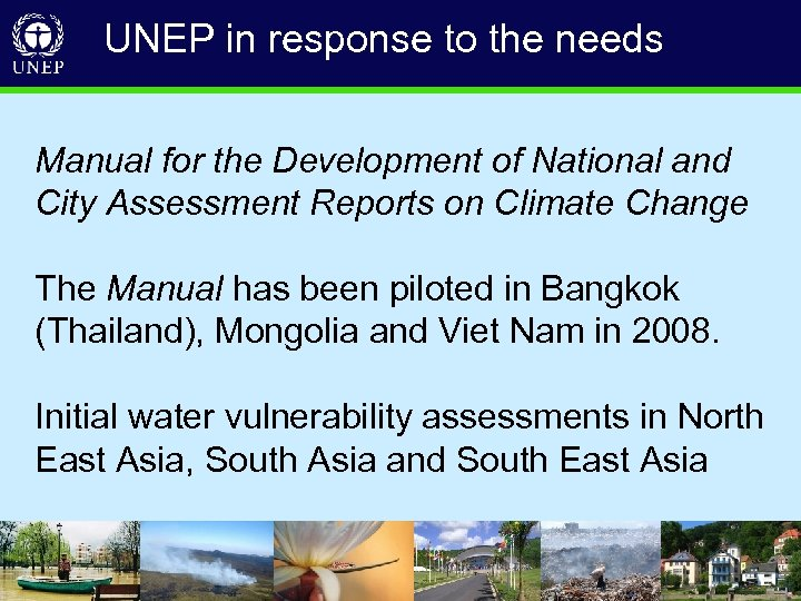 UNEP in response to the needs Manual for the Development of National and City