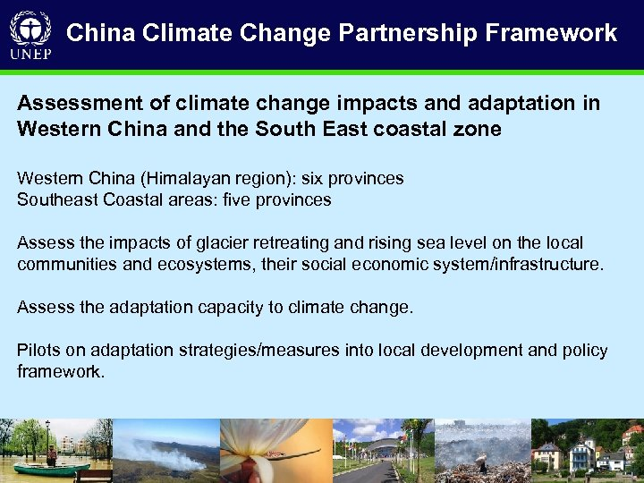 China Climate Change Partnership Framework Assessment of climate change impacts and adaptation in Western