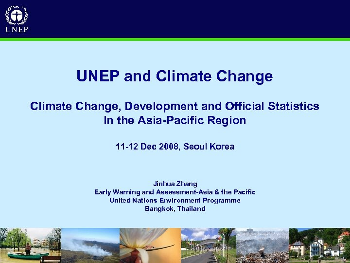 UNEP and Climate Change, Development and Official Statistics In the Asia-Pacific Region 11