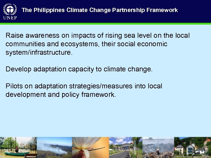 The Philippines Climate Change Partnership Framework R aise awareness on impacts of rising sea