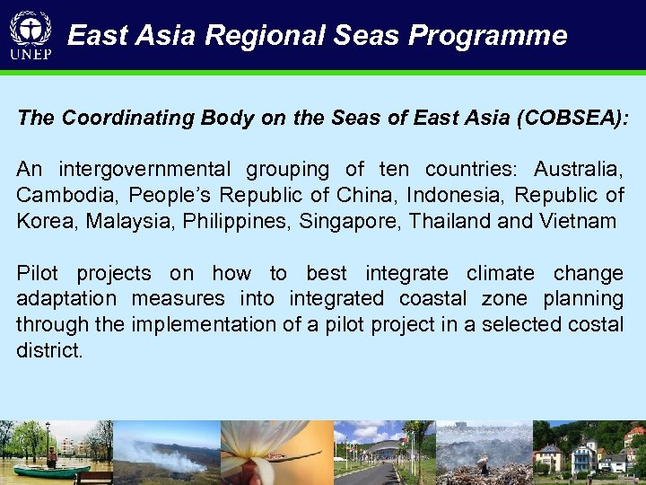 East Asia Regional Seas Programme The Coordinating Body on the Seas of East Asia