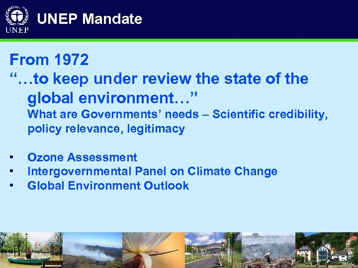 "UNEP Mandate From 1972 ""…to keep under review the state of the global environment…"""