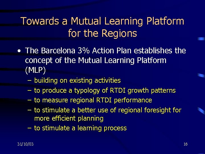 Towards a Mutual Learning Platform for the Regions • The Barcelona 3% Action Plan
