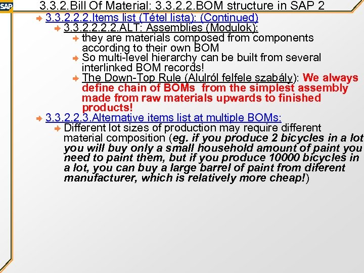 3. 3. 2. Bill Of Material: 3. 3. 2. 2. BOM structure in SAP