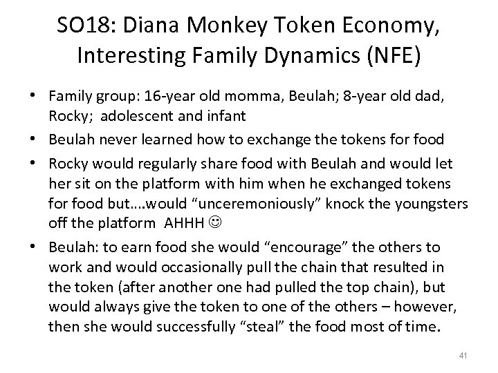 SO 18: Diana Monkey Token Economy, Interesting Family Dynamics (NFE) • Family group: 16