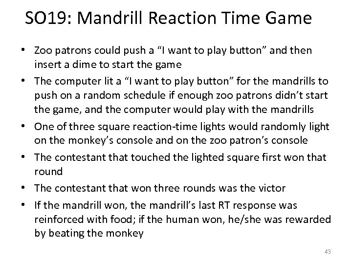 "SO 19: Mandrill Reaction Time Game • Zoo patrons could push a ""I want"