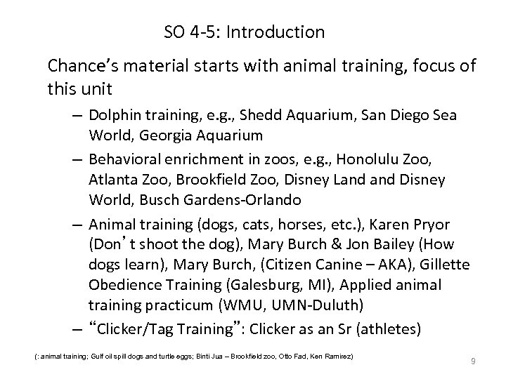 SO 4 -5: Introduction Chance's material starts with animal training, focus of this unit