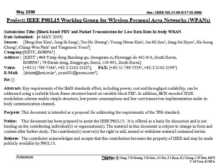 May 2009 doc. : IEEE 802. 15 -09 -0317 -02 -0006 Project: IEEE P