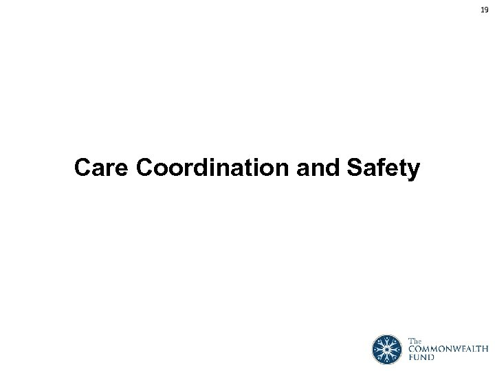 19 Care Coordination and Safety