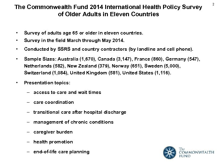 The Commonwealth Fund 2014 International Health Policy Survey of Older Adults in Eleven Countries