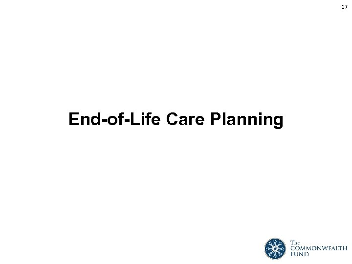 27 End-of-Life Care Planning