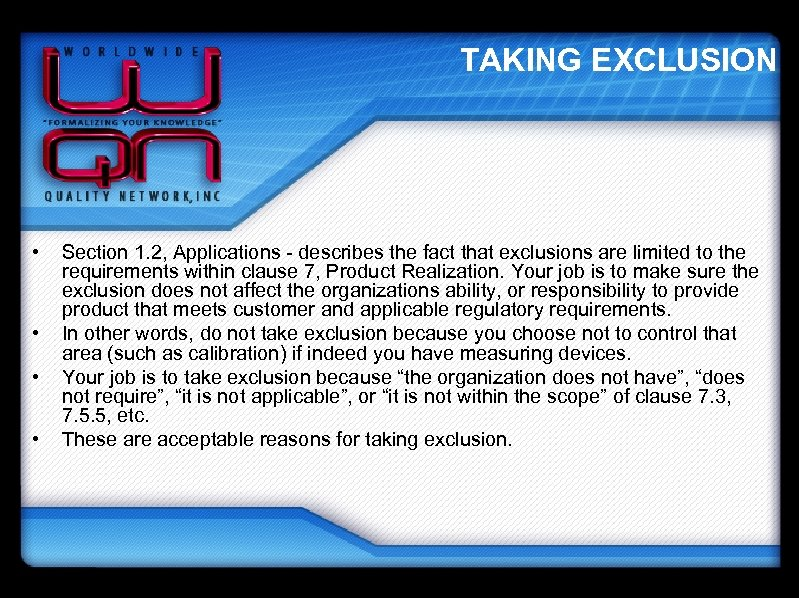 TAKING EXCLUSION • • Section 1. 2, Applications - describes the fact that exclusions