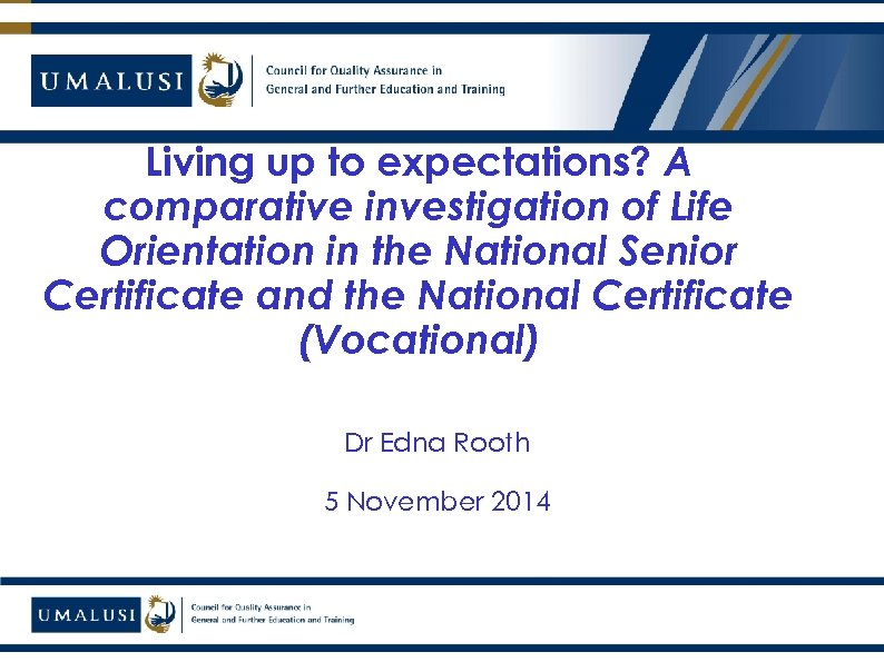 Living up to expectations? A comparative investigation of Life Orientation in the National Senior