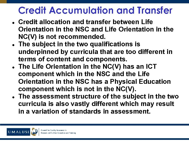 Credit Accumulation and Transfer Credit allocation and transfer between Life Orientation in the NSC