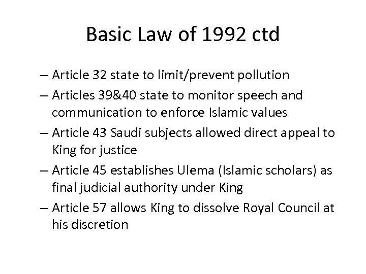 Basic Law of 1992 ctd – Article 32 state to limit/prevent pollution – Articles