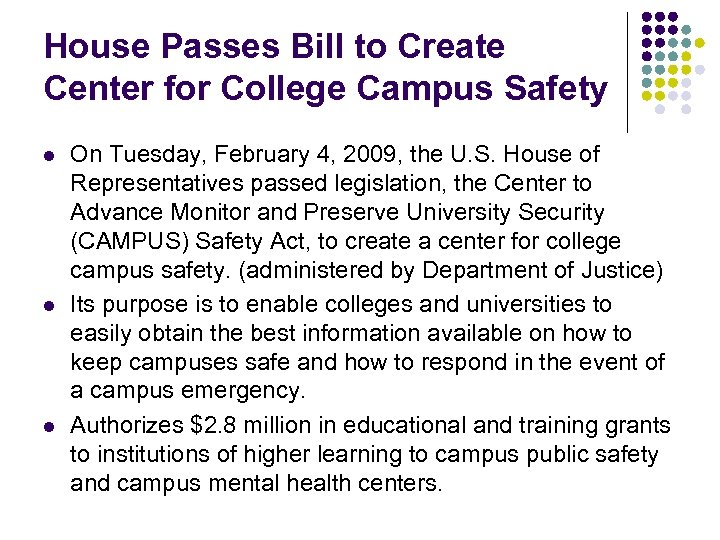 House Passes Bill to Create Center for College Campus Safety l l l On