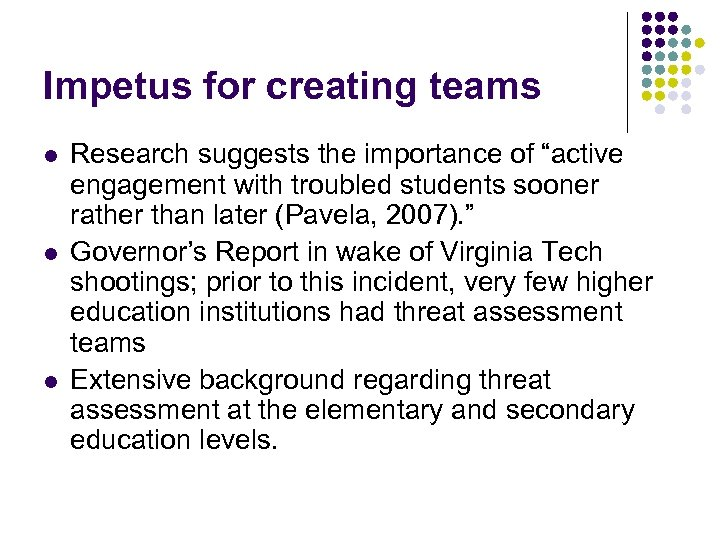 """Impetus for creating teams l l l Research suggests the importance of """"active engagement"""
