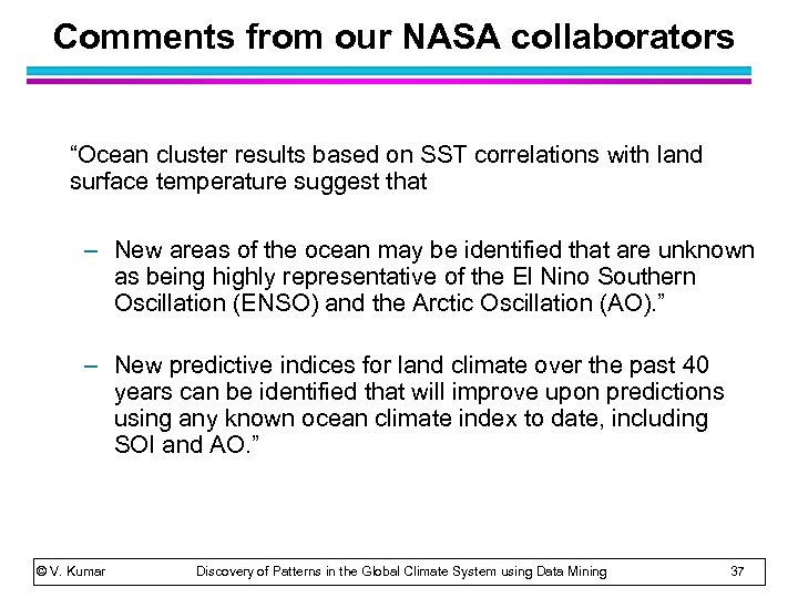 """Comments from our NASA collaborators """"Ocean cluster results based on SST correlations with land"""
