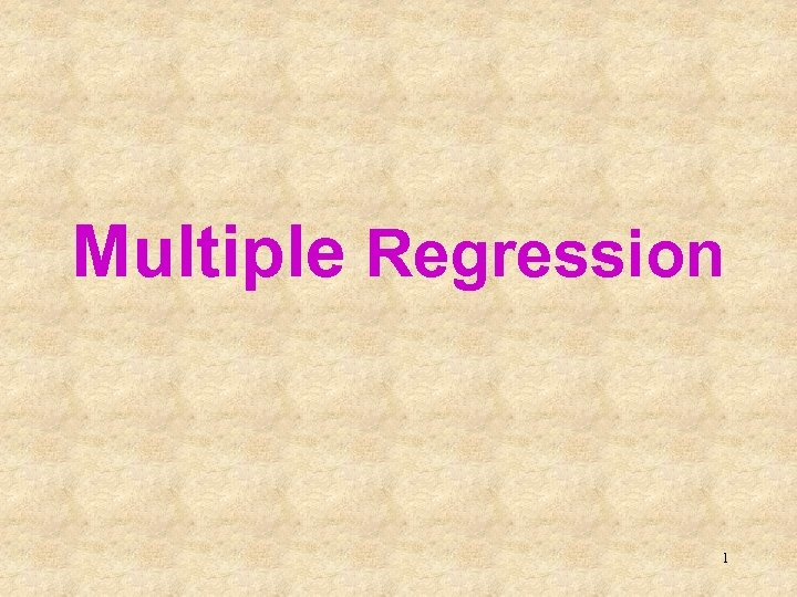 Multiple Regression 1