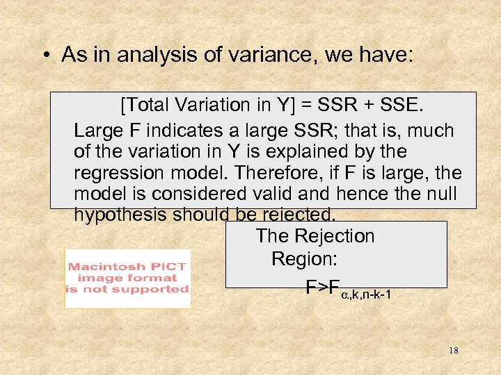 • As in analysis of variance, we have: [Total Variation in Y] =