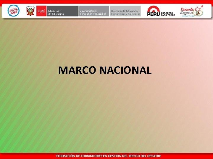MARCO NACIONAL