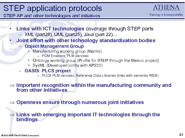 STEP application protocols STEP AP and other technologies and initiatives • Links with ICT