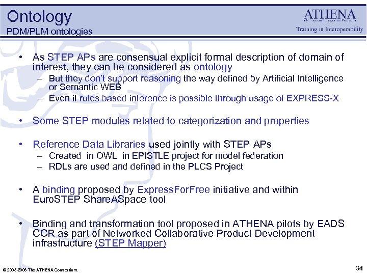 Ontology PDM/PLM ontologies • As STEP APs are consensual explicit formal description of domain