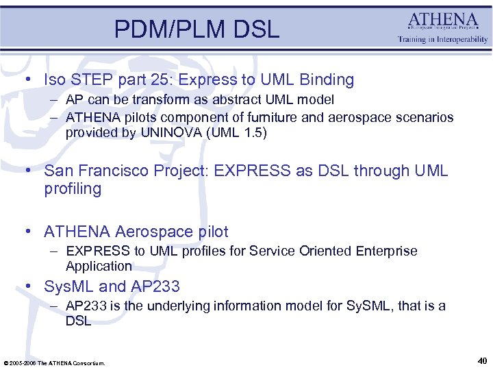 PDM/PLM DSL • Iso STEP part 25: Express to UML Binding – AP can