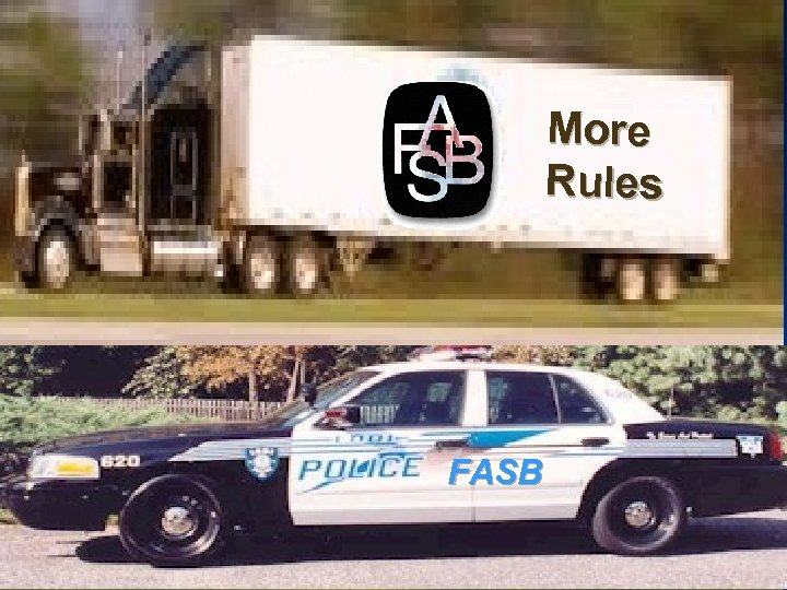 More Rules FASB