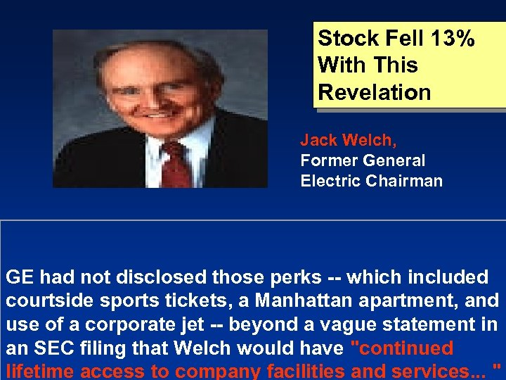 Stock Fell 13% With This Revelation Jack Welch, Former General Electric Chairman GE had