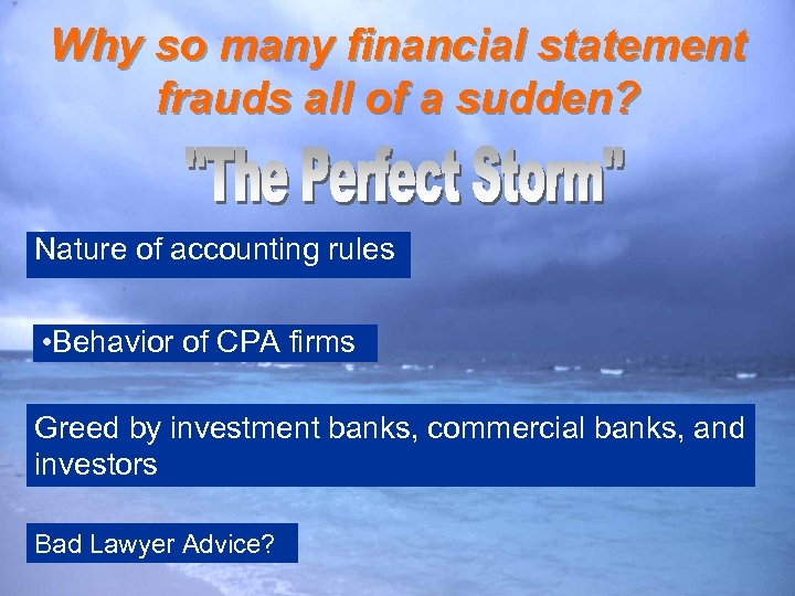 Why so many financial statement frauds all of a sudden? Nature of accounting rules