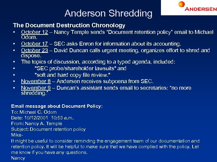 Anderson Shredding The Document Destruction Chronology • • October 12 – Nancy Temple sends