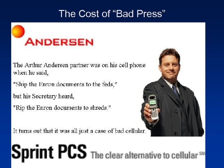 "The Cost of ""Bad Press"""