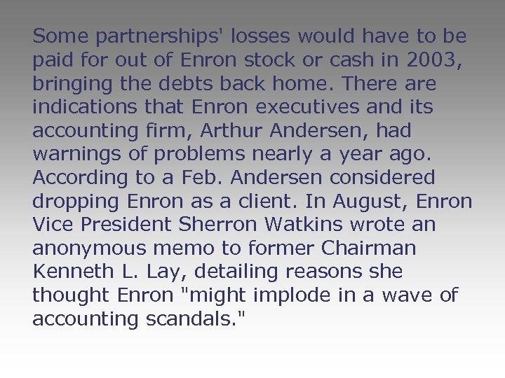 Some partnerships' losses would have to be paid for out of Enron stock or