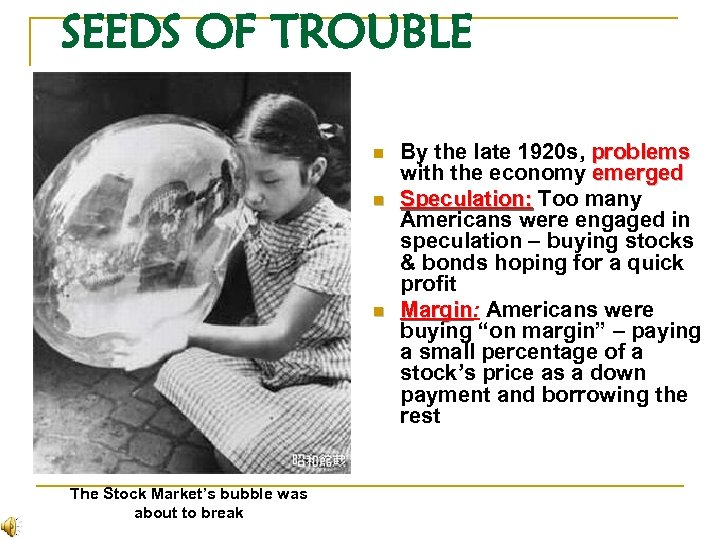SEEDS OF TROUBLE n n n The Stock Market's bubble was about to break