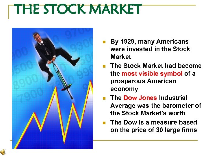 THE STOCK MARKET n n By 1929, many Americans were invested in the Stock